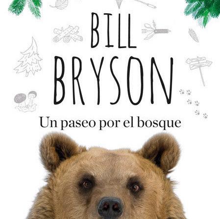 «Un paseo por el bosque» BILL BRYSON.